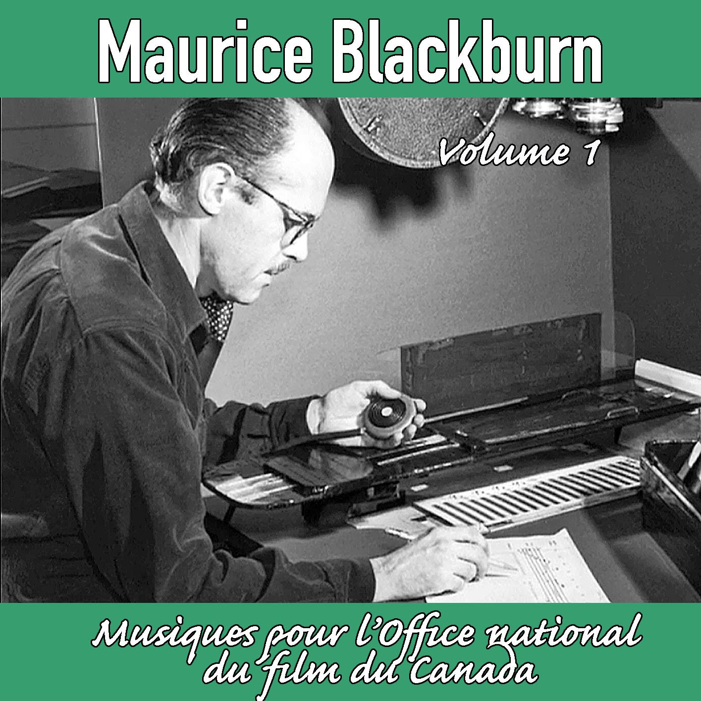 Maurice Blackburn: Music for the National Film Board of Canada