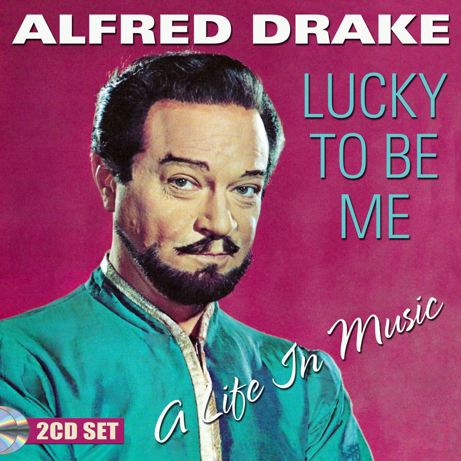 Alfred Drake: Lucky to Be Me - A Life in Music