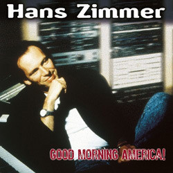 Good Morning America! Soundtrack (Hans Zimmer) - CD cover