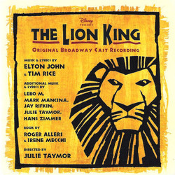 The Lion King Musical: Original Broadway Cast Soundtrack (Elton John, Lebo M., Mark Mancina, Tim Rice, Hans Zimmer) - CD cover