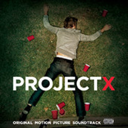 Project X Soundtrack  (Various Artists) - CD cover
