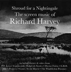 Shroud for a Nightingale - The Screen Music of Richard Harvey Soundtrack  (Richard Harvey) - CD cover