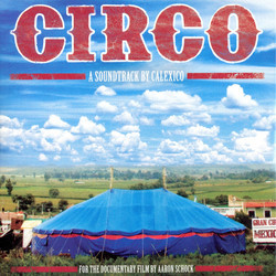 Circo Soundtrack ( Calexico) - CD cover
