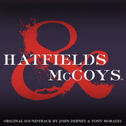 Hatfields & McCoys Soundtrack (John Debney, Tony Morales) - CD cover