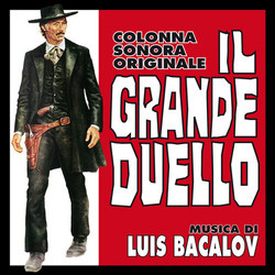 Il Grande Duello / The Man Called Noon Soundtrack (Luis Bacalov) - CD cover