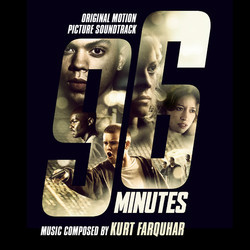 96 Minutes Soundtrack (Kurt Farquhar) - CD cover