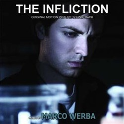 The Infliction Soundtrack  (Marco Werba) - CD cover