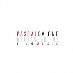 Pascal Gaigne Retrospective Soundtrack (Pascal Gaigne) - CD cover